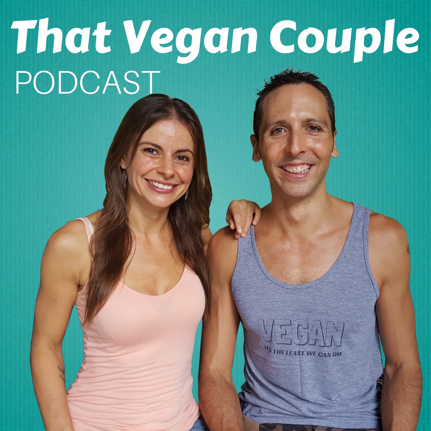 That Vegan Couple Podcast